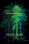 Tiger, Tiger: A Memoir