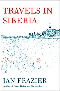 Travels in Siberia Cover