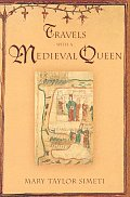 Travels With A Medieval Queen