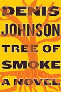 Tree of Smoke: A Novel Cover