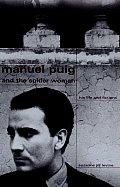 Manuel Puig & The Spiderwoman