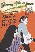 Positively 4th Street The Lives & Times of Joan Baez Bob Dylan Mimi Baez Farina & Richard Farina
