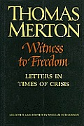Witness To Freedom The Letters Of Thom