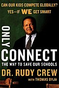 Only Connect: The Way to Save Our Schools Cover