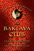 The Baklava Club (Investigator Yashim)