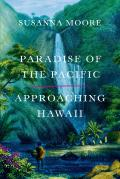 Paradise of the Pacific...