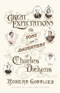 Great Expectations The Sons & Daughters of Charles Dickens