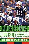 Moving The Chains Tom Brady
