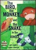 Bird The Monkey & The Snake In The Jun