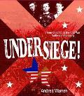 Under Siege Three Children at the Civil War Battle for Vicksburg