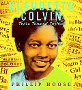Claudette Colvin: Twice Toward Justice Cover
