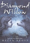 Diamond Willow (Frances Foster Books) Cover