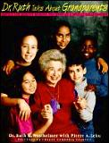 Dr Ruth Talks About Grandparents Advice