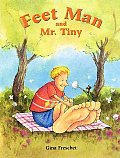 Feet Man & Mr Tiny