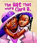 Hat That Wore Clara B