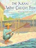Man Who Caught Fish Thailand