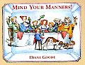 Mind Your Manners!