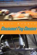 Checkered Flag Cheater: A Motor Novel (Motor Novels)