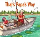 Thats Papas Way