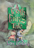 Tooth Fairy's Tale