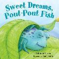 Sweet Dreams, Pout-Pout Fish (Pout-Pout Fish Adventure)