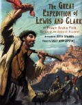 Great Expedition of Lewis & Clark By Private Reubin Field Member of the Corps of Discovery