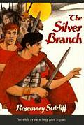 Roman Britain Trilogy 02 Silver Branch