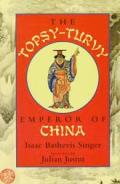 Topsy Turvy Emperor Of China