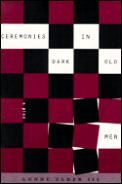 Ceremonies in Dark Old Men: a Play