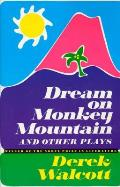 Dream on Monkey Mountain and Other Plays Cover