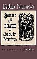 The Splendor and Death of Joaquin Murieta: A Play