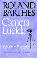 Camera Lucida : Reflections on Photography (81 Edition)