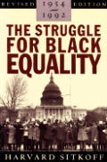 The Struggle for Black Equality, 1954-1992: Revised Edition