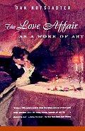 Love Affair as a Work of Art