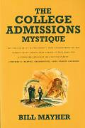 The College Admissions Mystique
