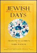 Jewish Days A Book Of Jewish Life &