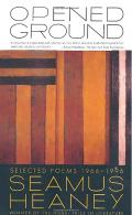 Opened Ground: Selected Poems, 1966-1996 Cover