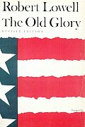 Old Glory Endecott & the Red Cross My Kinsman Major Molineux & Benito Cereno