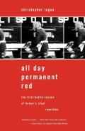 All Day Permanent Red: The First Battle Scenes of Homer's Iliad Rewritten Cover