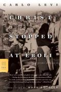 Christ Stopped at Eboli The Story of a Year