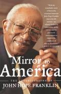 Mirror to America: The Autobiography of John Hope Franklin Cover