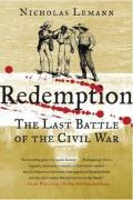 Redemption The Last Battle of the Civil War
