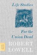 Life Studies & For The Union Dead