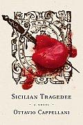 Sicilian Tragedee
