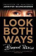 Look Both Ways: Bisexual Politics (07 Edition) Cover