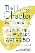 Third Chapter Passion Risk & Adventure in the 25 Years After 50