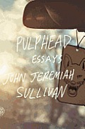 Pulphead: Essays Cover