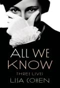 All We Know Three Lives