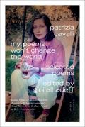 My Poems Won't Change the World: Selected Poems