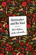 FSG Classics||||Christopher and His Kind||||Christopher and His Kind